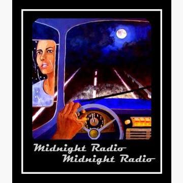 Midnight Radio, Midnight Radio
