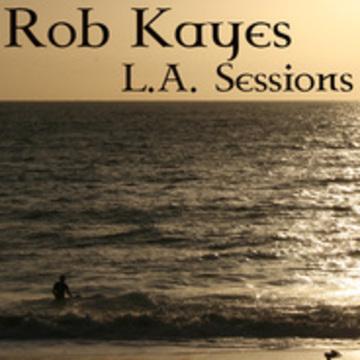 Rob kayes la sessions album art work